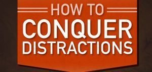 20 Ways to Conquer Distractions [Infographic]