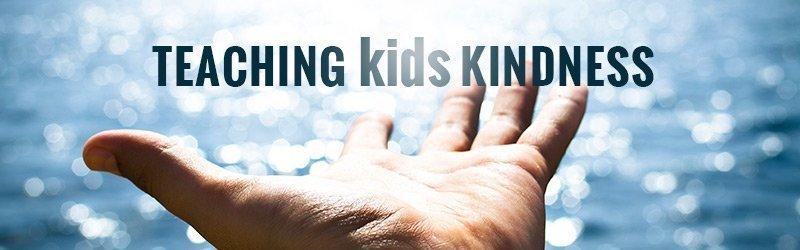 How to teach Kindness to Sunday School Kids