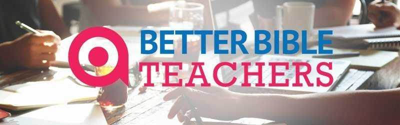 Why BetterBibleTeachers exists