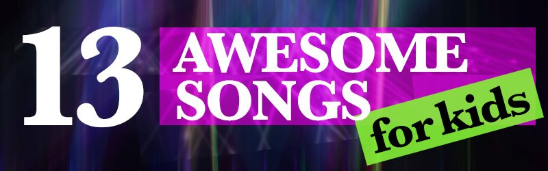 Children's Sunday School Songs (with video) that are upbeat and tons of fun to sing