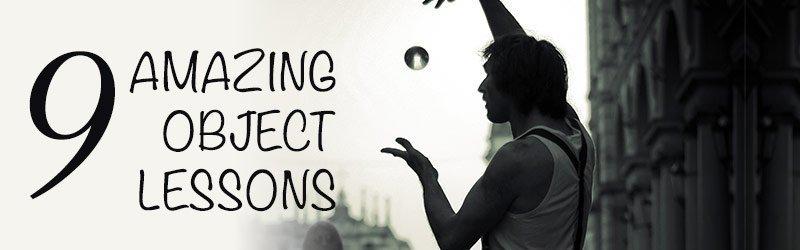 Amazing Sunday School Object Lessons