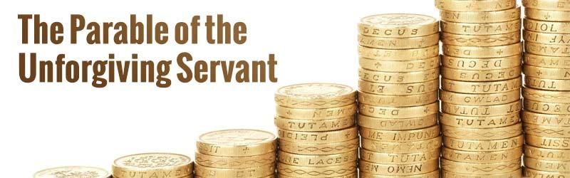 Parable of the Unforgiving Servant Sunday School Lesson